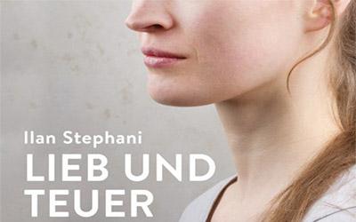 Ilan Stephani – Lieb und Teuer